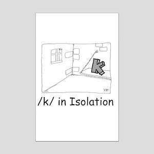 K in isolation Mini Poster Print