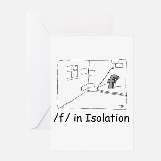 F in isolation Greeting Card