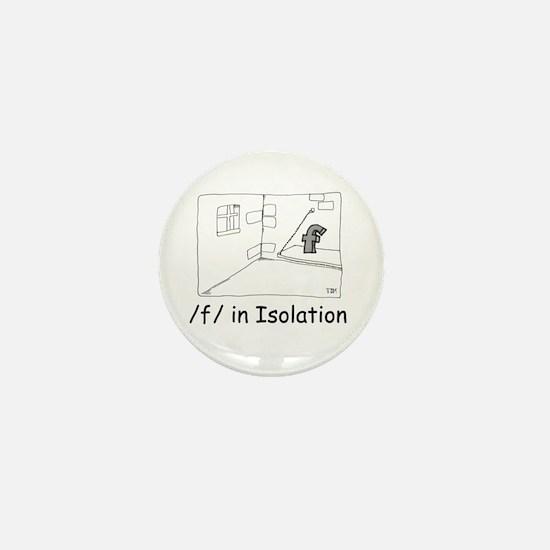 F in isolation Mini Button