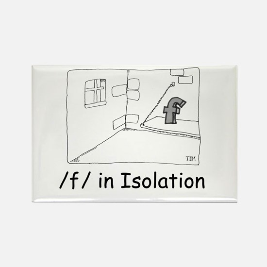 F in isolation Rectangle Magnet