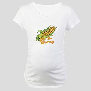 Me So Corny Maternity T-Shirt