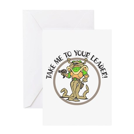 Take Me to Your Leader Alien Greeting Card