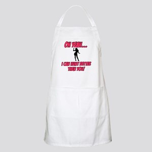 oh yeah I can hunt better BBQ Apron