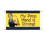 Rosie the Riveter's Pimp Hand Banner