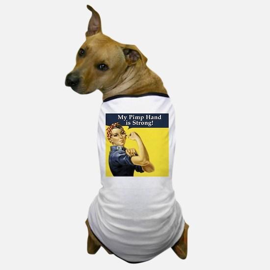 Rosie the Riveter's Pimp Hand Dog T-Shirt