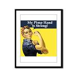 Rosie the Riveter's Pimp Hand Framed Panel Print