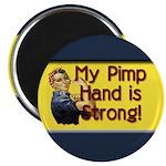 Rosie the Riveter's Pimp Hand Magnet