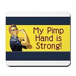 Rosie the Riveter's Pimp Hand Mousepad