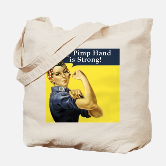 Rosie the Riveter's Pimp Hand Tote Bag