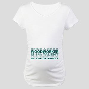Good Woodworker Maternity T-Shirt