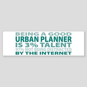 Good Urban Planner Bumper Sticker