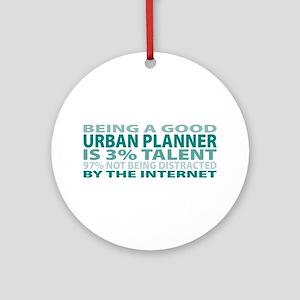 Good Urban Planner Ornament (Round)