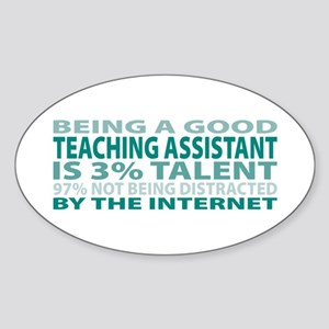 Good Teaching Assistant Oval Sticker