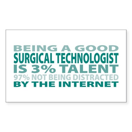 Good Surgical Technologist Rectangle Sticker