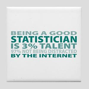 Good Statistician Tile Coaster