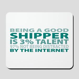 Good Shipper Mousepad