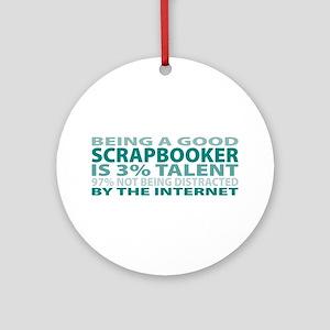 Good Scrapbooker Ornament (Round)