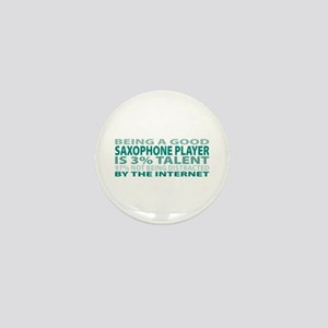 Good Saxophone Player Mini Button