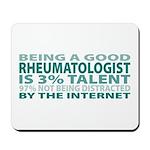 Good Rheumatologist Mousepad