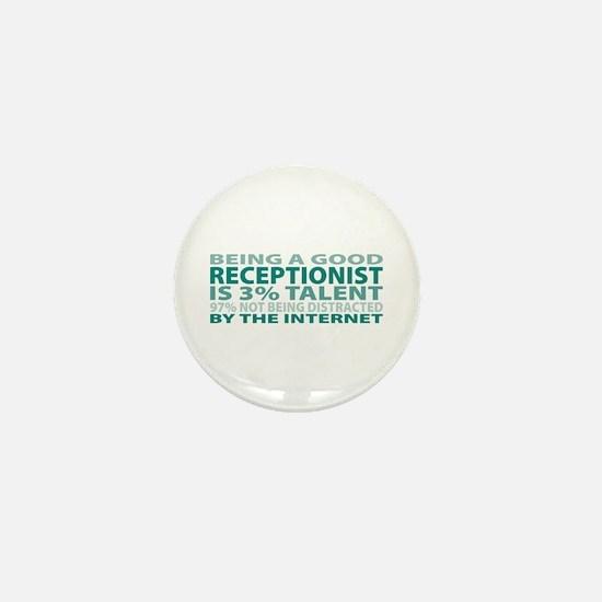 Good Receptionist Mini Button