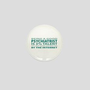 Good Psychiatrist Mini Button