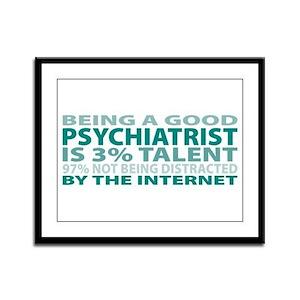 Good Psychiatrist Framed Panel Print