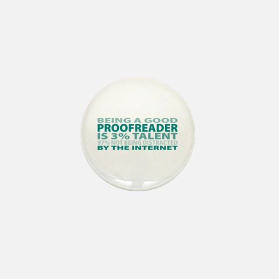Good Proofreader Mini Button
