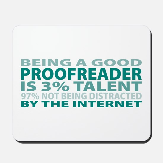 Good Proofreader Mousepad