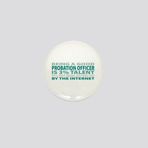 Good Probation Officer Mini Button