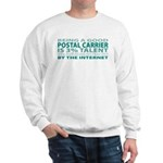 Good Postal Carrier Sweatshirt