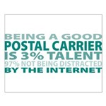 Good Postal Carrier Small Poster