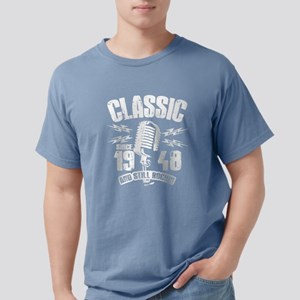 Classic Since 1948 And Still Rockin T-Shirt