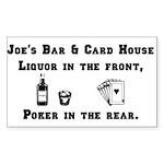Joe's Bar & Card House. Liqu Rectangle Sticker