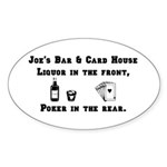 Joe's Bar & Card House. Liqu Oval Sticker