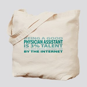 Good Physician Assistant Tote Bag