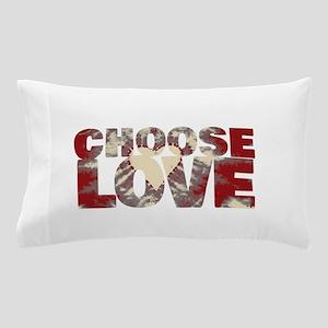 CHOOSE LOVE Pillow Case