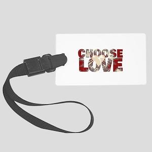 CHOOSE LOVE Large Luggage Tag