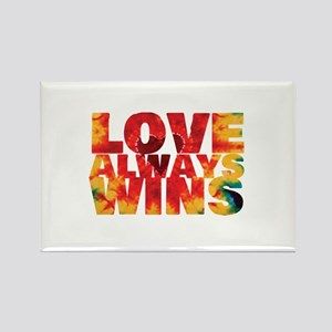 LOVE ALWAYS WINS Magnets