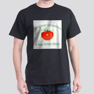 You say tomato... T-Shirt
