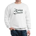 The Koran Lies Sweatshirt