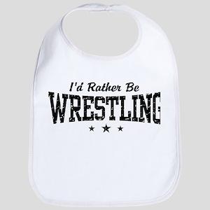 I'd Rather Be Wrestling Bib