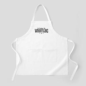 I'd Rather Be Wrestling BBQ Apron
