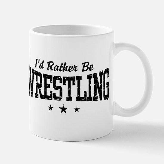 I'd Rather Be Wrestling Mug