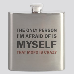 THAT MOFO IS CRAZY Flask