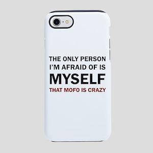 THAT MOFO IS CRAZY iPhone 8/7 Tough Case