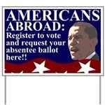 Americans Abroad: Vote! Yard Sign