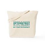 Good Optometrist Tote Bag
