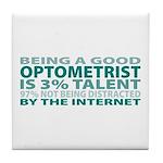Good Optometrist Tile Coaster