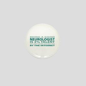 Good Neurologist Mini Button