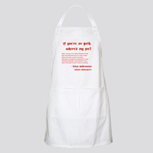 If you're so Goth BBQ Apron